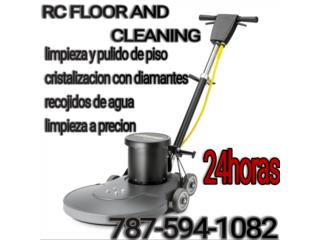 Rc floor and cleaning Puerto Rico plomeria y destapes 24/7